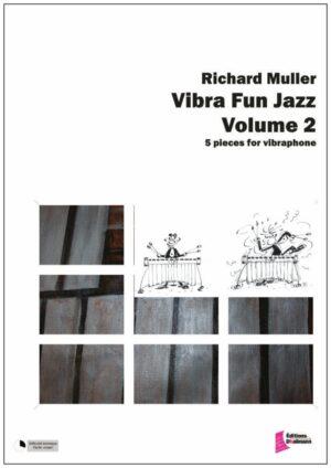 Vibra Fun II – Richard Muller