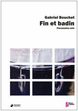 Fin et Badin by Gabriel Bouchet