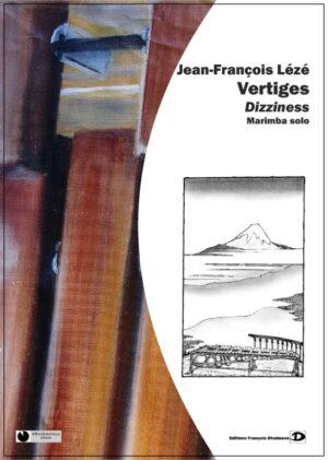 Vertiges – Dizziness – Jean-François Leze