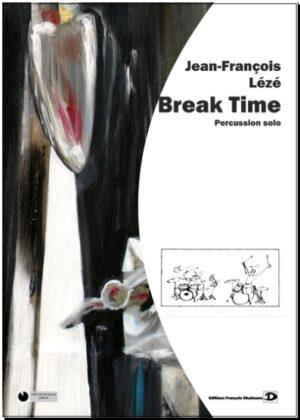 Break – Time – Jean-François Leze