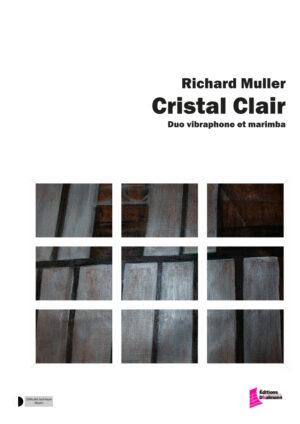 Cristal clair – Richard Muller