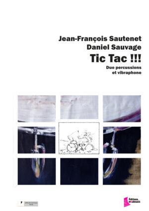 Tic Tac – Jean-François Sautenet / Daniel Sauvage
