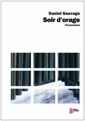 Soir d'orage – Daniel Sauvage