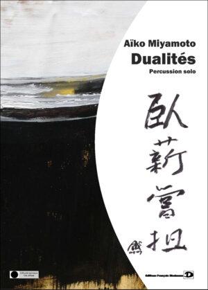 Dualités – Aïko Miyamoto