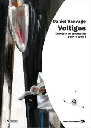 Voltiges – Daniel Sauvage