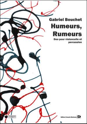 Humeurs, rumeurs by Gabriel Bouchet