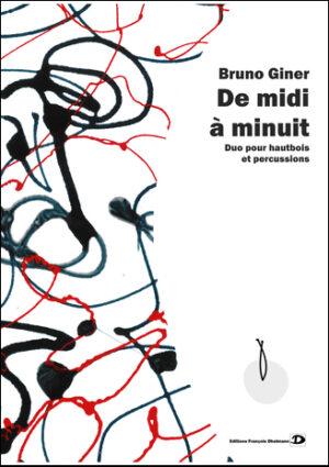 De Midi à Minuit – Bruno Giner