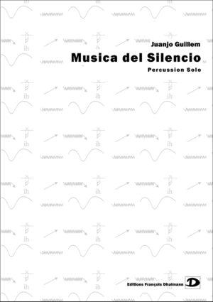 Musica del Silencio – Juanjo Guillem