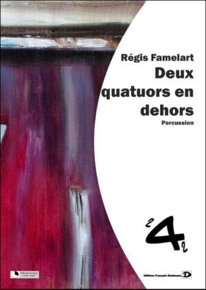 Deux quatuors en dehors by Regis Famelart