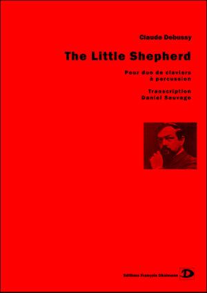The little shepherd . Transcription Daniel Sauvage – Debussy Claude
