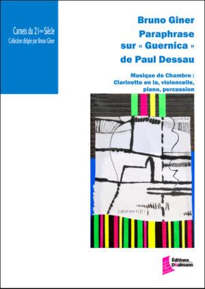 Paraphrase sur 'Guernica' de Paul Dessau – Bruno Giner