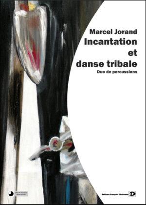 Incantation et danse tribale – Marcel Jorand
