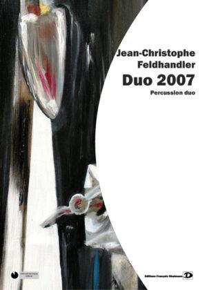 Duo 2007 – Jean-Christophe Feldhandler