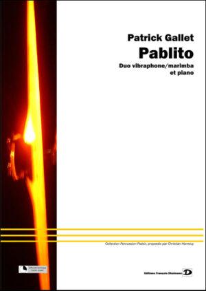 Pablito – Patrick Gallet