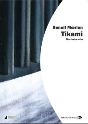 Tikami – Benoît Moerlen
