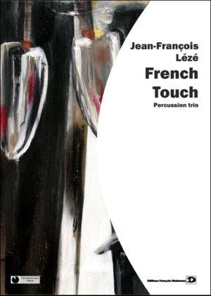 French touch – Jean-François Leze