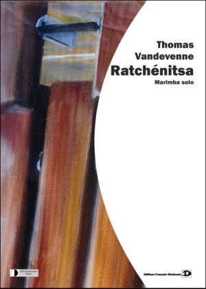 Ratchénitsa – Thomas Vandevenne