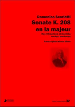 Sonate K. 208 en la majeur. Transcription Bruno Giner – Domenico Scarlatti