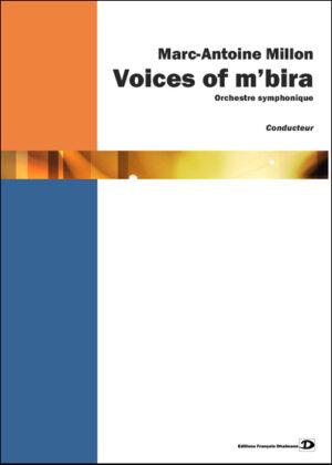 Voices of m'bira. Orchestre symphonique – Marc-Antoine Millon