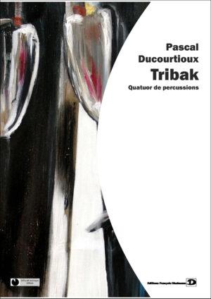 Tribak by Pascal Ducourtioux