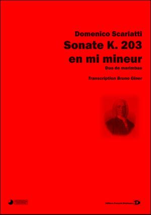 Sonate K. 203 en mi mineur. Transcription Bruno Giner – Domenico Scarlatti