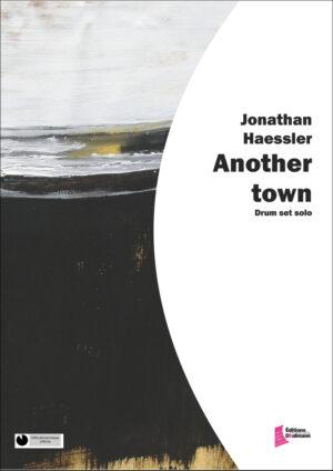 Another town – Jonathan Haessler