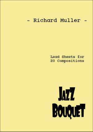 Jazz Bouquet – Richard Muller