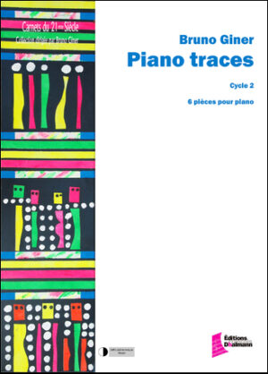 Piano traces. Cycle 2 – Bruno Giner