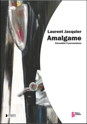 Amalgame – Laurent Jacquier