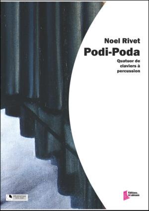 Podi Poda – Noel Rivet