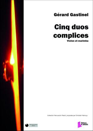 Cinq duos complices – Gerard Gastinel
