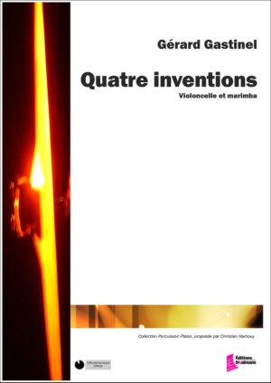 Quatre inventions – Gerard Gastinel