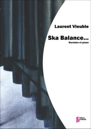 Ska Balance – Laurent Vieuble
