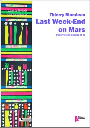 Last Week End on Mars. Violons – Thierry Blondeau