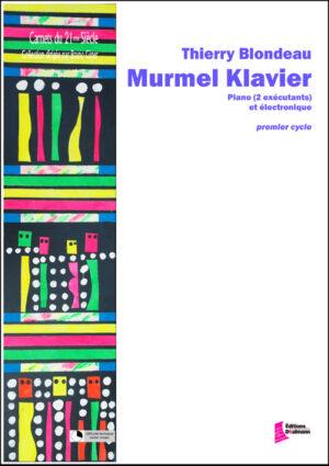 Murmel Klavier by Thierry Blondeau