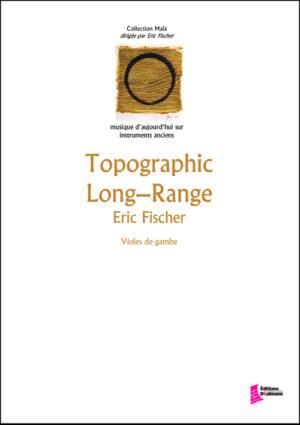 Topographic long range – Eric Fischer
