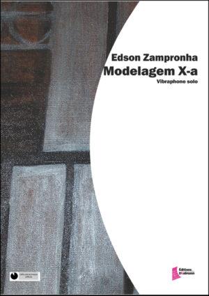 Modelagem X-a – Edson Zampronha