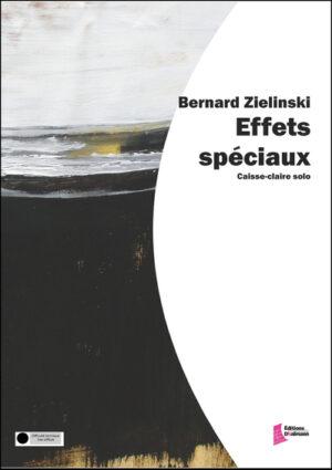 Effets spéciaux – Bernard Zielinski
