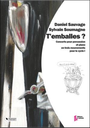 T'emballes ? – Daniel Sauvage