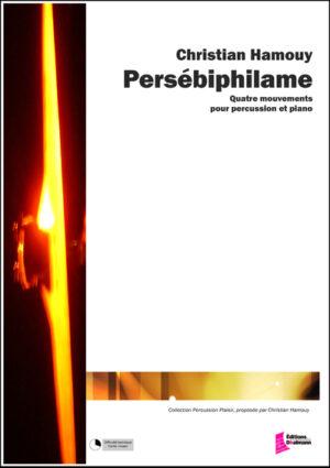 Persébiphilame – Christian Hamouy