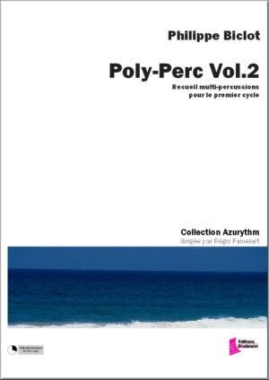Poly-Perc Volume 2 by Biclot Philippe