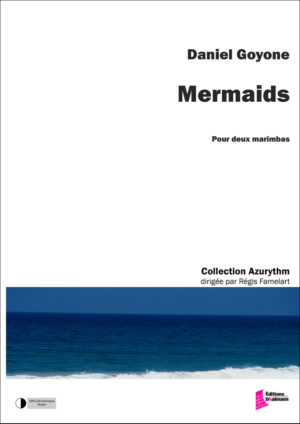 Mermaids – Daniel Goyone