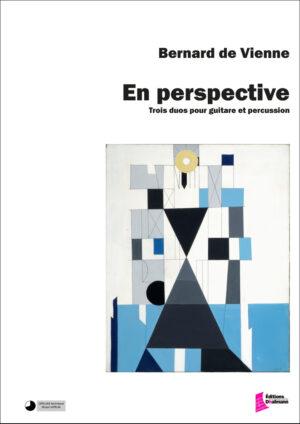 En perspective – Bernard De Vienne