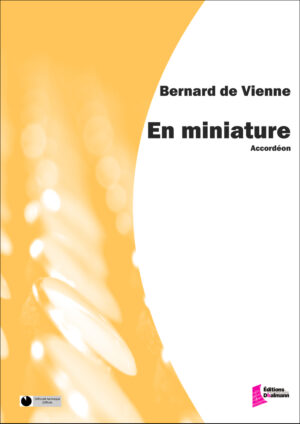 En miniature – De Vienne Bernard