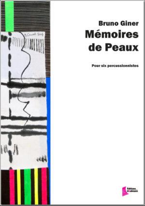 Mémoires de peaux – Bruno Giner