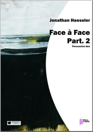 Face à Face Part.2 – Jonathan Haessler