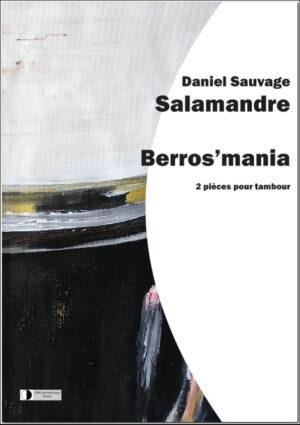 Salamandre et Berros'mania – Daniel Sauvage