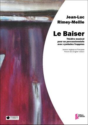 "Le baiser ""The kiss"" – Jean-Luc Rimey-Meille"