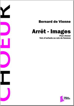 Arrêt – Images – De Vienne Bernard