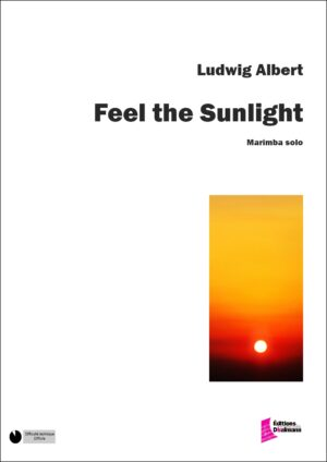 Feel the Sunlight by Albert Ludwig